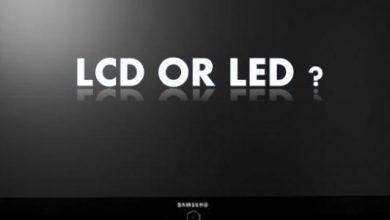 ايهما افضل lcd و led